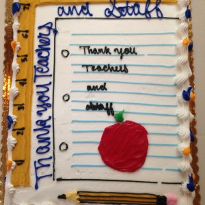 Celebrated Teacher Appreciation with lunch & a special cake!